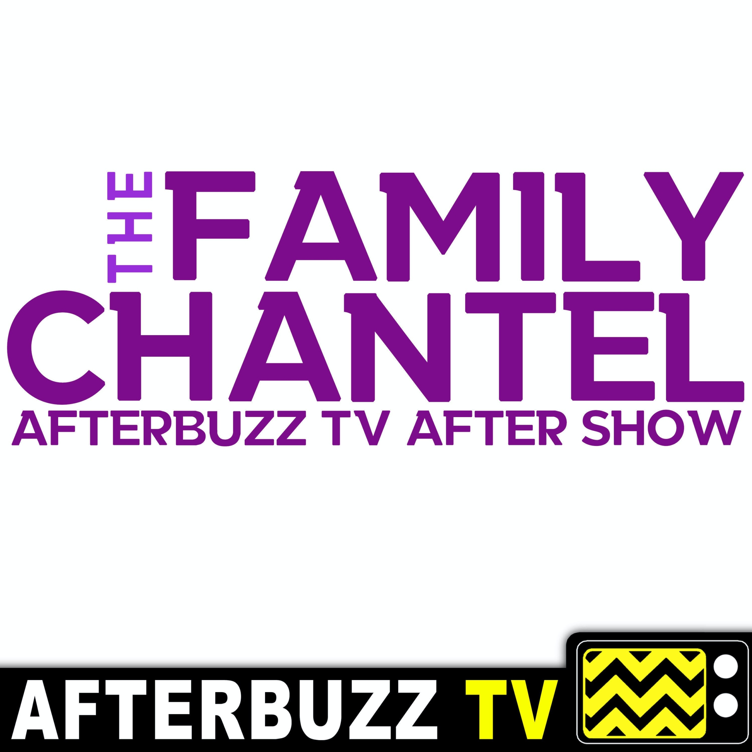 """""""What Are Your Intentions?"""" Season 1 Episode 8 'The Family Chantel' Review"""
