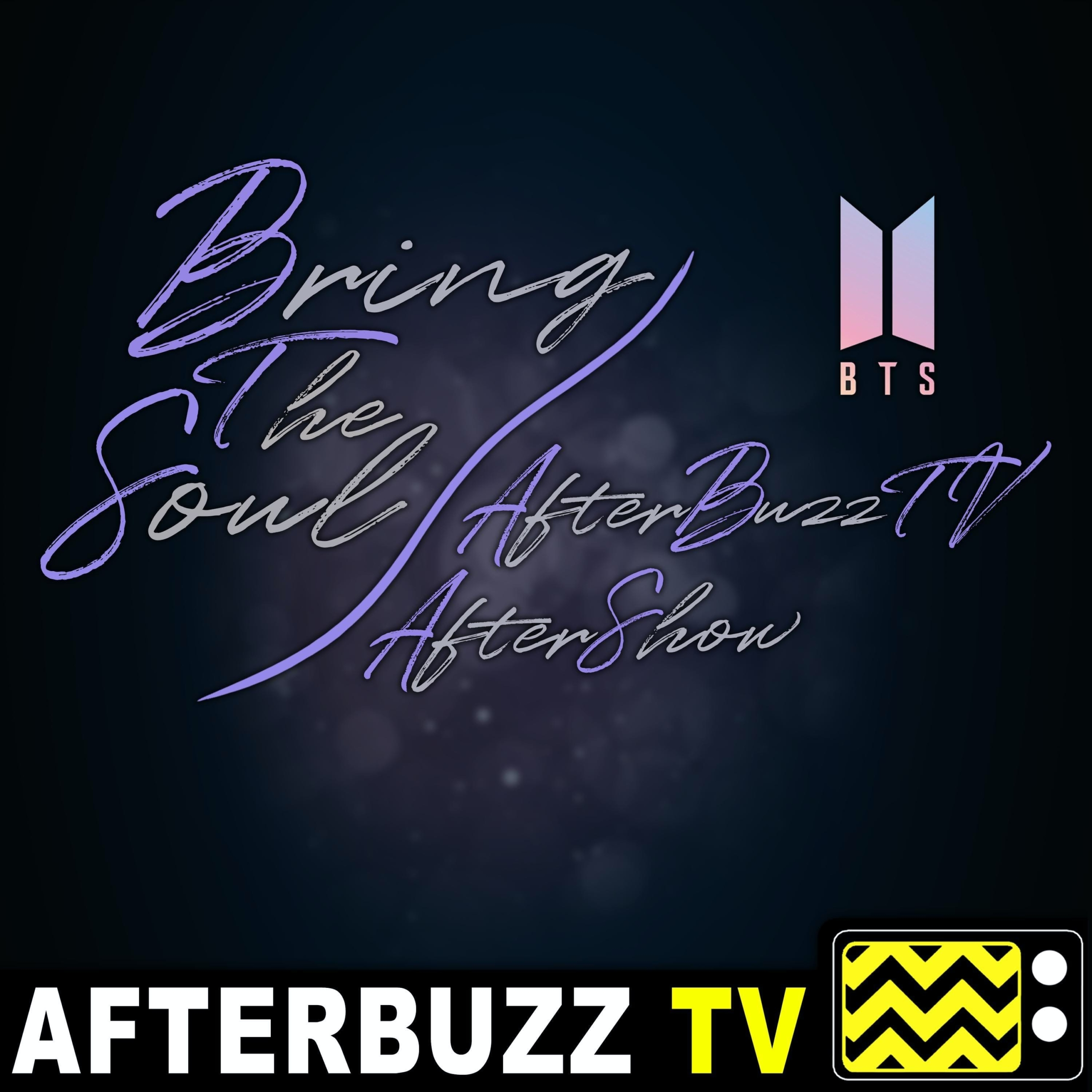 BTS: Break the Silence S1 E7 Recap & After Show: Back to Seoul Finale