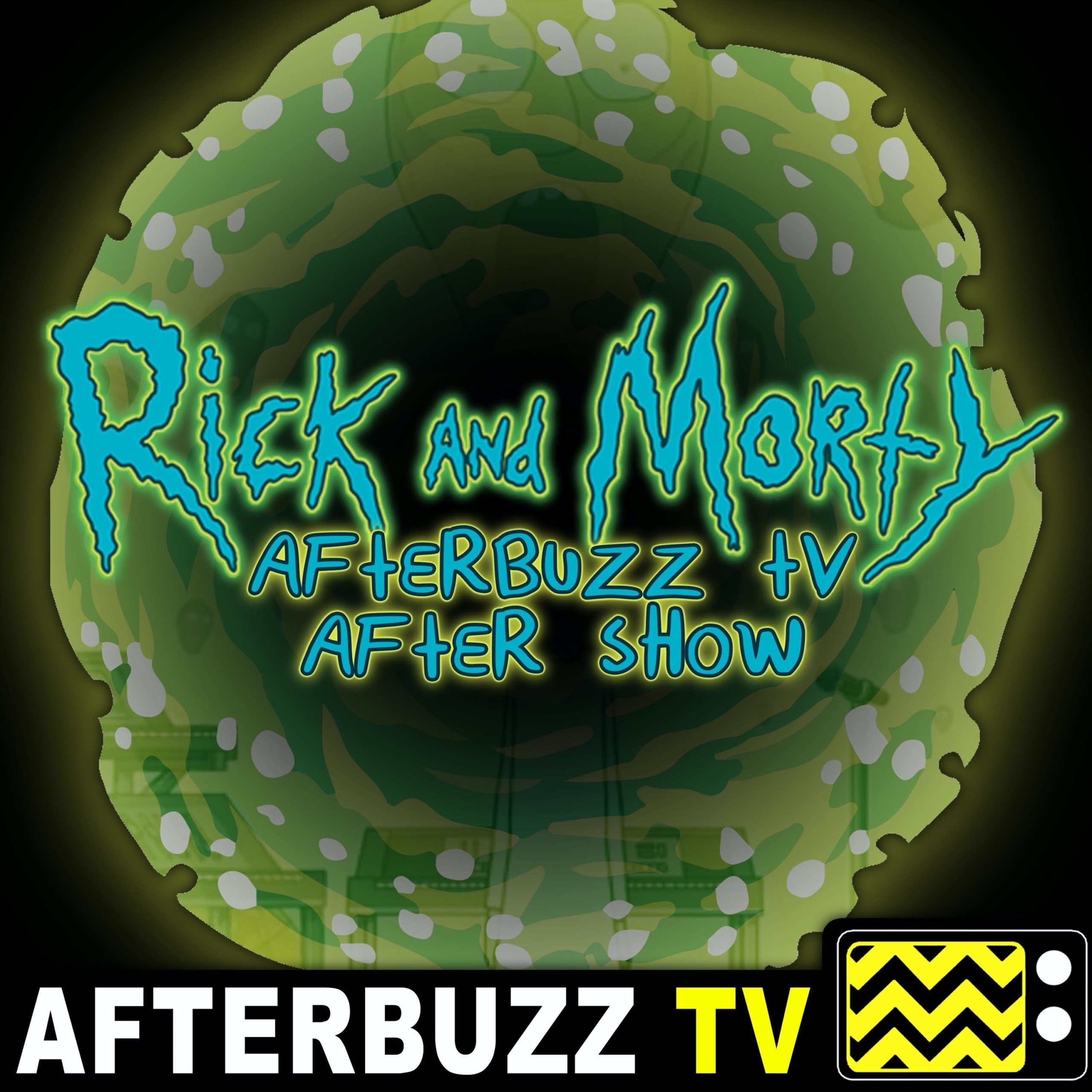 Rick & Morty S4 E8 Recap & After Show: Rick teaches a lesson that needed to be taught.