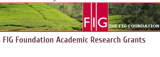 FIG Foundation Academic Research Grants 2019 for Researchers