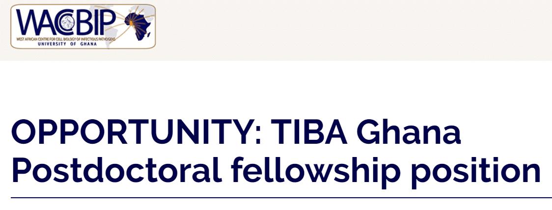 TIBA Ghana Postdoctoral fellowship 2019 for Early-career
