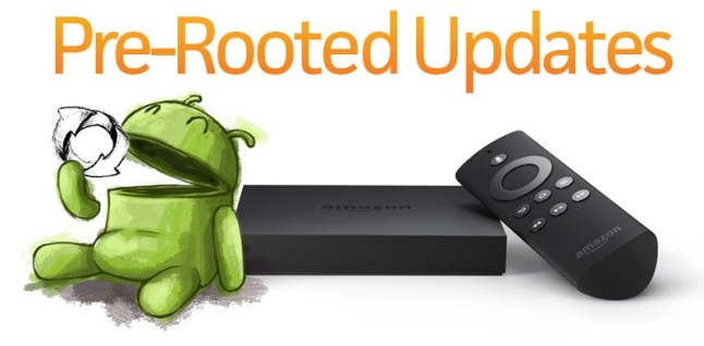 amazon-fire-tv-pre-rooted-updates