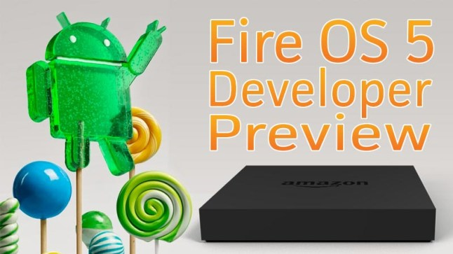 fire-os-5-developer-preview-lollipop