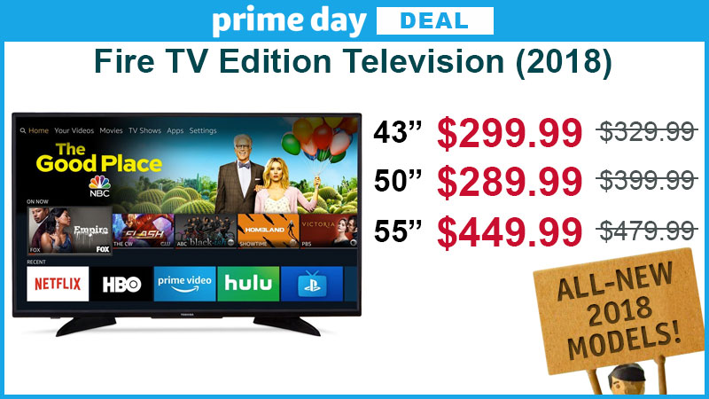 Toshiba 50\u2033 Fire TV Edition television on sale for $289.99 \u2014 First Sale Ever