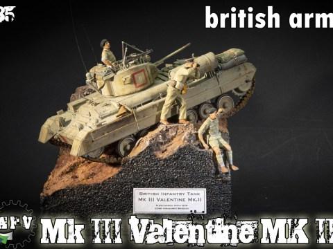 Mk III Valentine Mk II British Tank