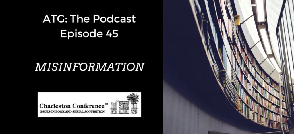 ATG The Podcast: Misinformation