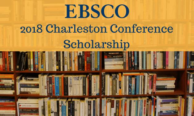 2018 Charleston Scholarship – Sponsored by EBSCO