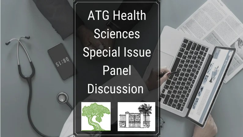 Free Webcast: ATG Health Sciences Issue Panel Discussion