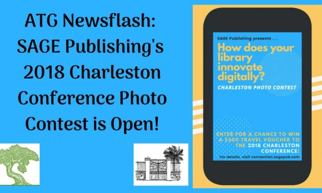 ATG Newsflash: SAGE's 2018 Charleston Conference Photo Contest is Open!