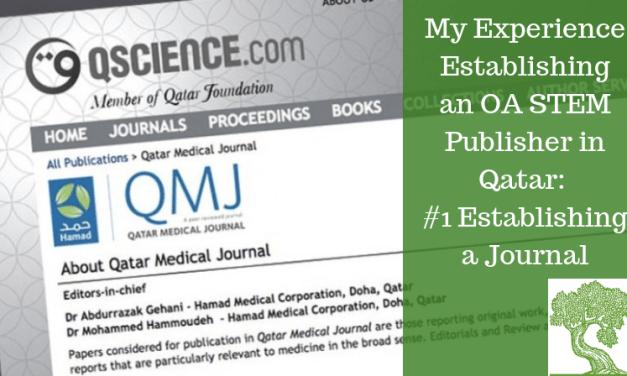 ATG Original: My Experience Establishing an OA STEM Publisher in Qatar – #1 Establishing a Journal