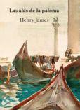 Las alas de la paloma, de Henry James.