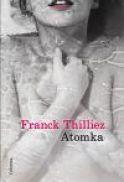 FRANCK THILLIEZ, ATOMKA, DESTINO