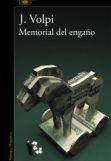 Memorial del engaño, de Jorge Volpi