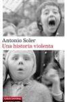 Una historia violenta, de Antonio Soler