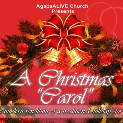 A Christmas Carol Roseville, Ca. 2020 A Christmas 'Carol' Christmas Play   AgapeALIVE! Church