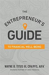 The Entrepreneur's Guide to Financial Well-Being