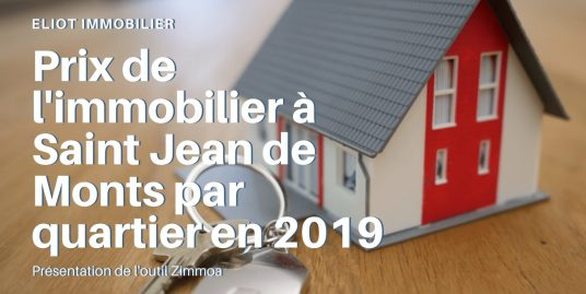 Prix de l'immobilier à Saint Jean de Monts par quartier en 2019