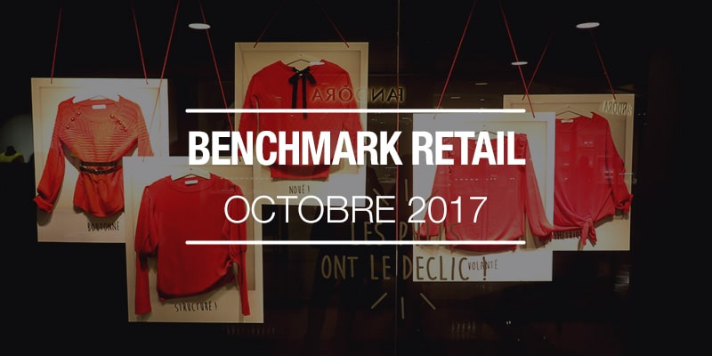 Benchmark Retail octobre 2017