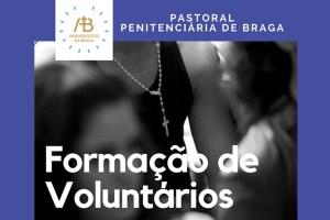 Braga: Pastoral Penitenciária promove formação para voluntários