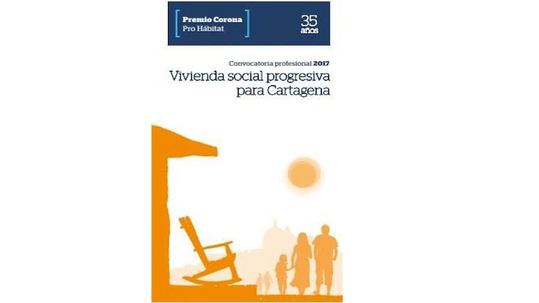 Abren inscripciones para Premio Corona Pro Hábitat 2017 enfocado en vivienda progresiva en Cartagena