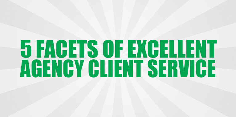 5 Facets of Excellent Client Service