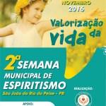 2ª SEMANA MUNICIPAL DE ESPIRITISMO – SÃO JOÃO DO RIO DO PEIXE/PB