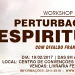 """Workshop """"Perturbações Espirituais"""" com Divaldo Franco"""
