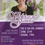 Peça teatral Violetas na Janela em Belo Horizonte – MG