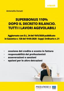 SuperBonus 110% dopo il Decreto Rilancio. Tutti i lavori agevolabili.