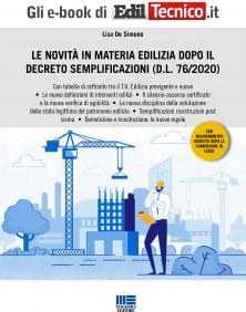 Le novità in materia edilizia dopo il Decreto Semplificazioni (D.L.76/2020).
