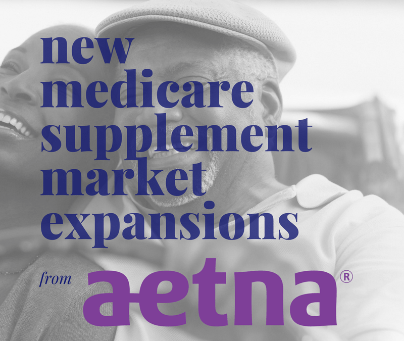 Market Expansions & More for Aetna