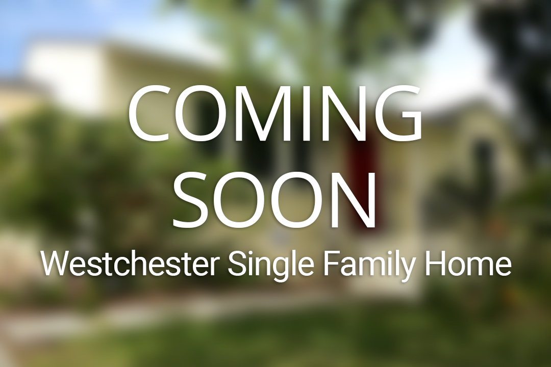 COMING SOON – WESTCHESTER SINGLE FAMILY HOME