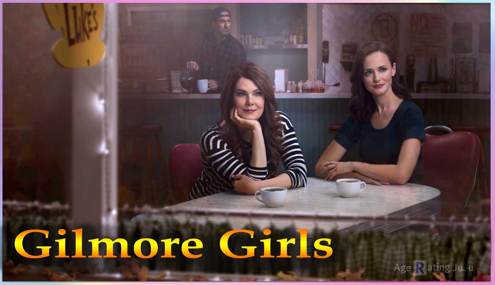 Gilmore Girls Age Rating Netflix Tv Show 2018 Parental Guideline