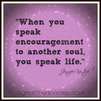 Speak Encouragement