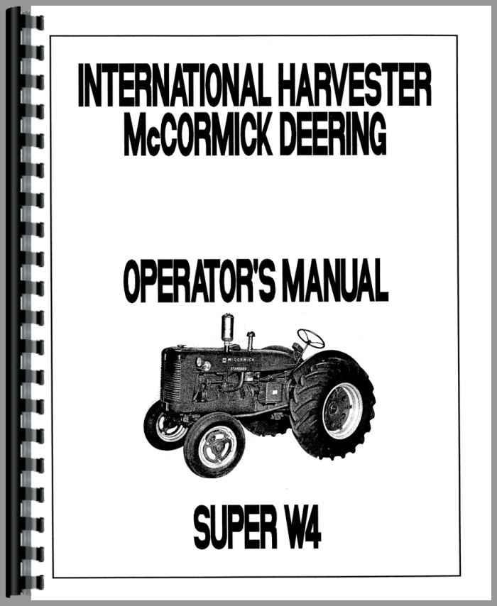 Mccormick Deering Super W4 Tractor Operators Manual