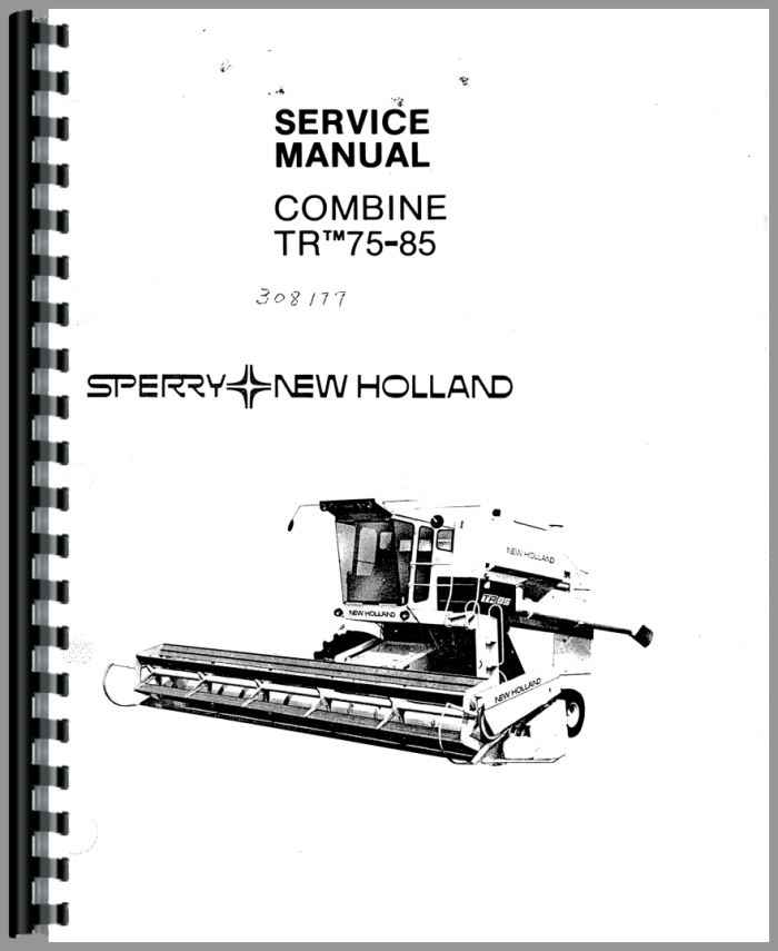 New Holland TR85 Combine Service Manual