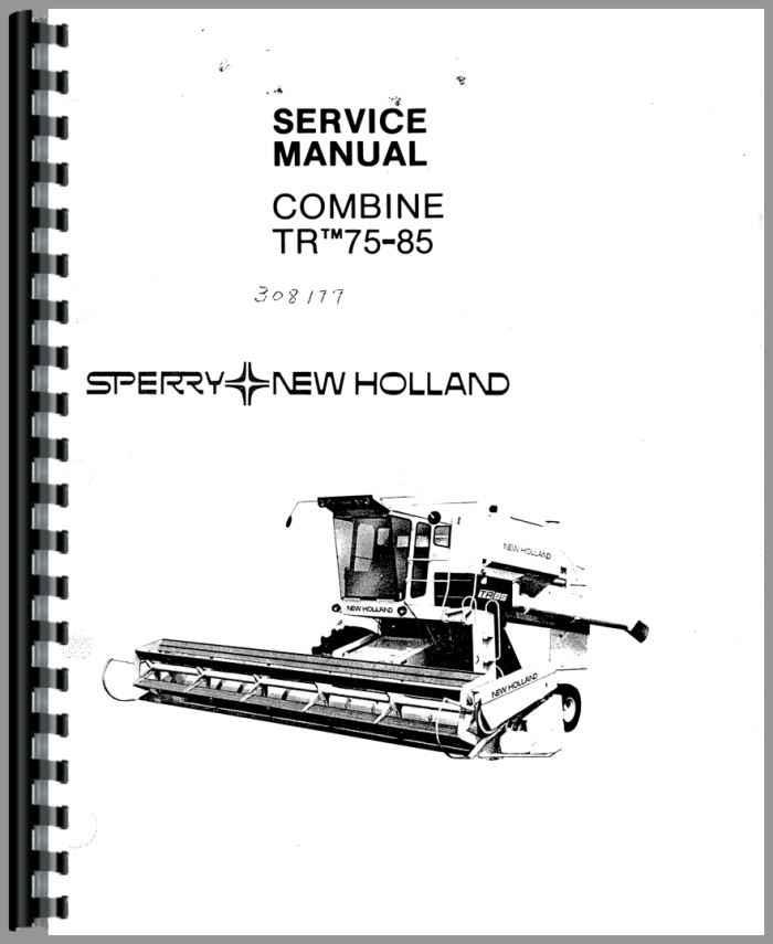 New Holland TR85 Combine Service Manual