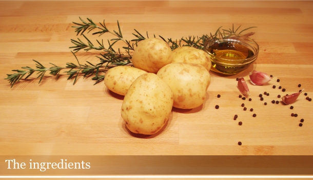 "Pan fried Potatoes with ""suited garlic"" and rosemary - The ingredients"