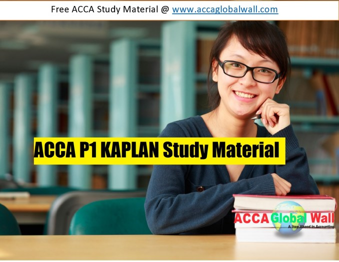 ACCA P1 KAPLAN Study Material accaglobalwall.com