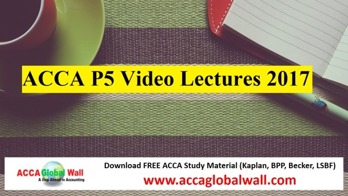 ACCA P5 Video Lectures 2017