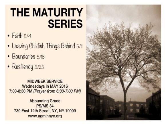 The Maturity Series