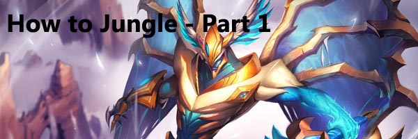 league of legends - How to jungle part 1