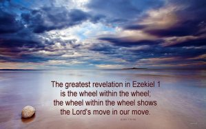 The Lord's Move is in Our Move – He is the Wheel Within the Us as the Wheel