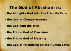The God of Abraham is the God of Changelessness and the Triune God of Provision