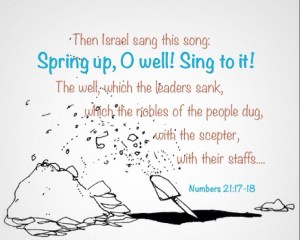 Singing to the Well and Digging Away all the Dirt in our Being so that Life may Flow