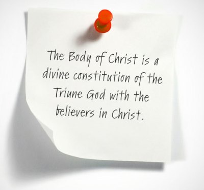 The Body of Christ is a divine constitution of the Triune God with the believers in Christ.