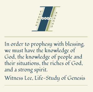 Being God-men with Blessing Hands and Prophesying with Blessing Concerning Others