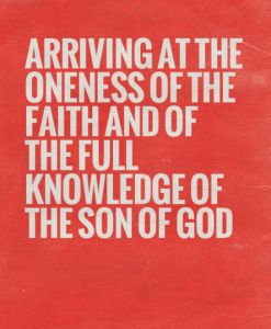 Keeping the Oneness of the Spirit and Arriving at the Oneness of the Faith