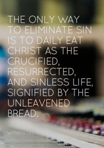 Keeping the Feast of the Unleavened Bread by Eating Christ as the Sinless Life
