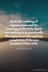 Daily Experiencing the Washing of Regeneration and the Renewing of the Holy Spirit